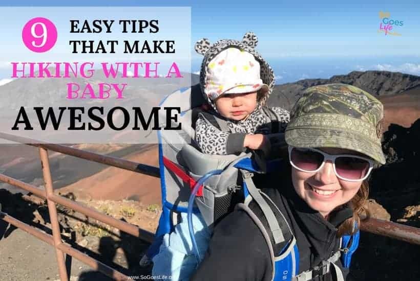 Hiking with your baby is awesome! There is nothing more amazing then introducing your kids to nature. 9 simple tips that will make it easy to take your baby on your next hiking trip. I've included my baby packing list, pack recommendations, clothing recommendations and even a schedule for how I do my hiking trips with my baby. Learn the baby hiking hacks that make it easy to hike with a baby.
