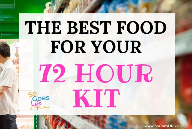 What Food To Include In Your 72 Hour Kit